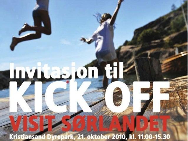 Kick Off Visit Sørlandet 21.10.10