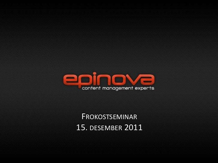FROKOSTSEMINAR15. DESEMBER 2011