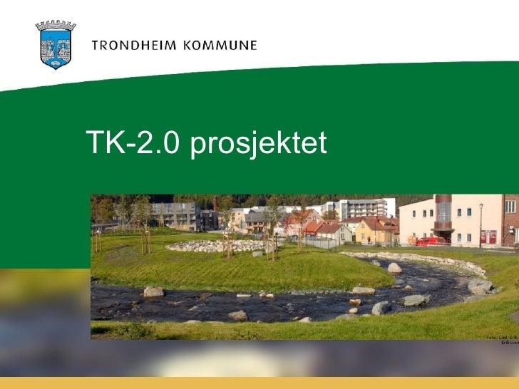 TK-2.0 prosjektet