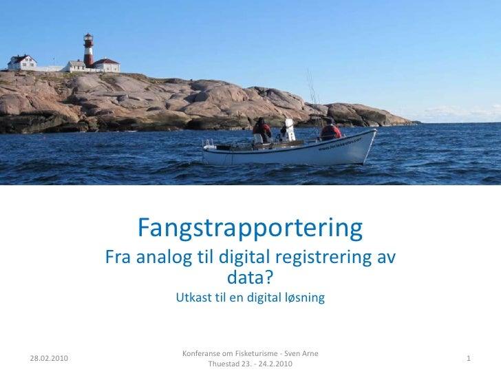 Presentasjon Fisketurisme 24 2 2010 Endelig Versjon