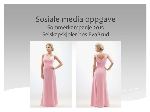 Sosiale media oppgave Sommerkampanje 2015 Selskapskjoler hos EvaBrud