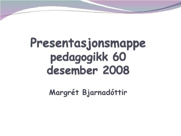 Margr ét Bjarnadóttir