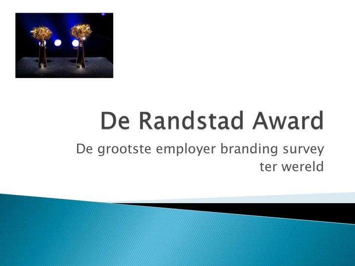 Randstand Awards - Brand Pioneers 2012