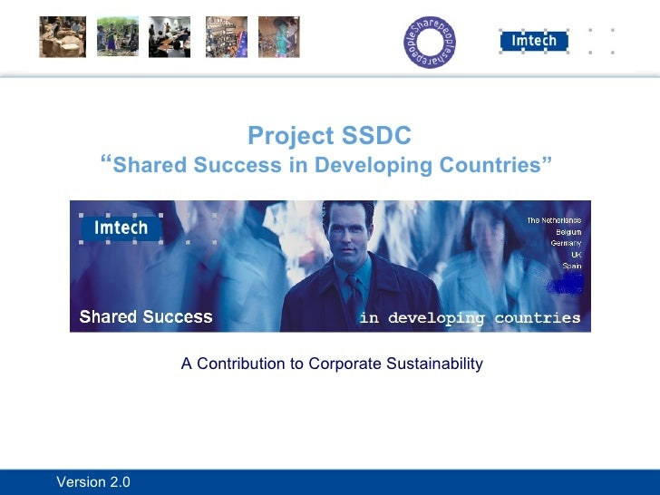 """Project SSDC """" Shared Success in Developing Countries""""   A Contribution to Corporate Sustainability"""