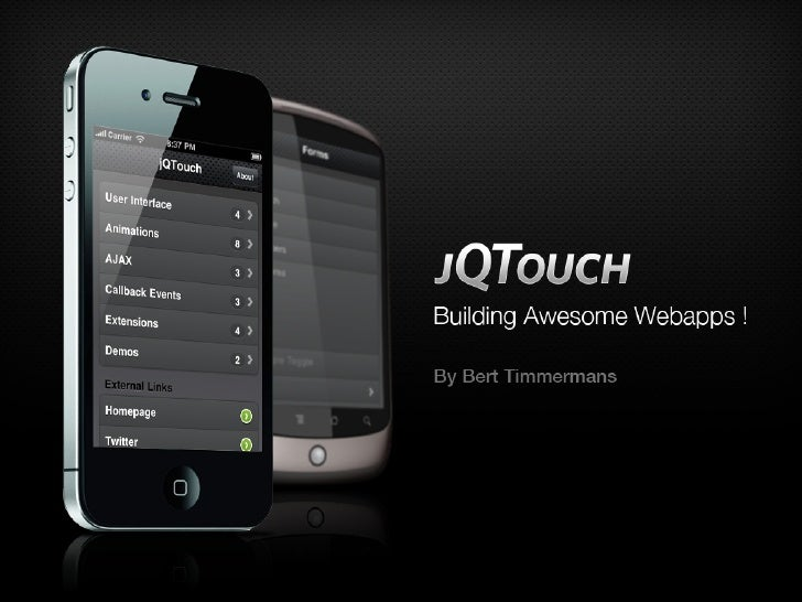 jQtouch, Building Awesome Webapps