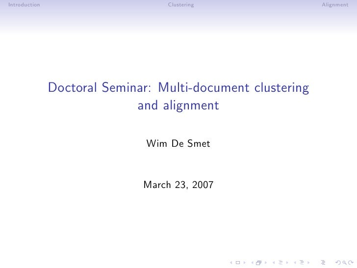 Introduction                      Clustering                 Alignment                    Doctoral Seminar: Multi-document...