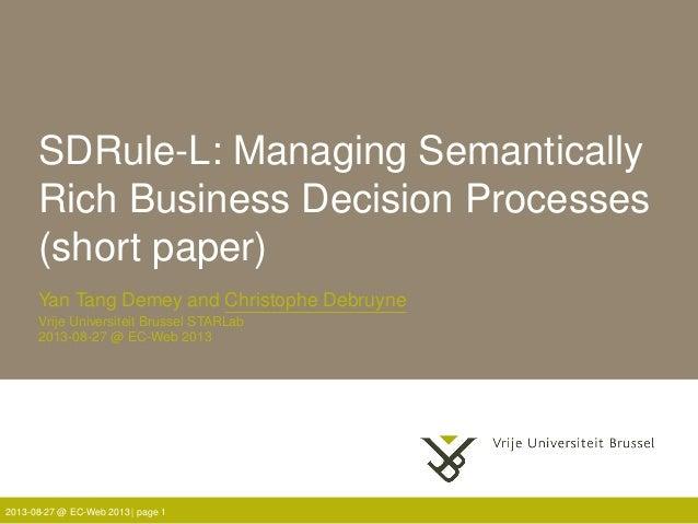 SDRule-L: Managing Semantically Rich Business Decision Processes