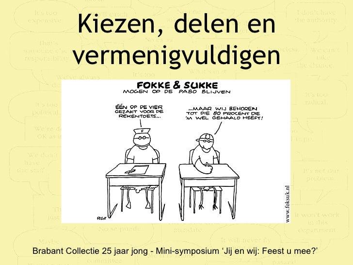 Presentatie jubileum Brabant Collectie