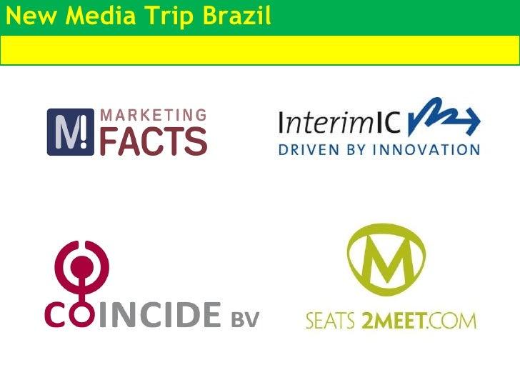 New Media Trip Brazil