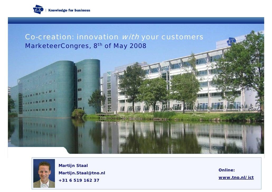 MarketeerCongres 2008: TNO - Martijn Staal