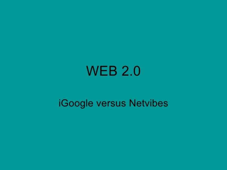 WEB 2.0 iGoogle versus Netvibes
