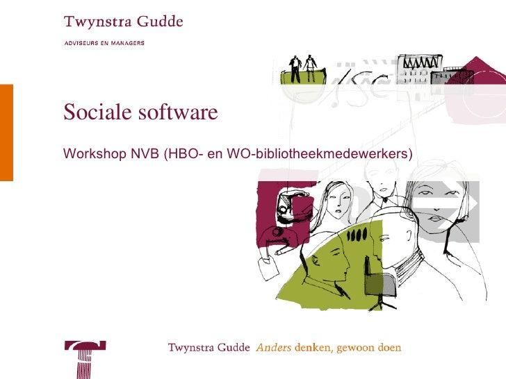 Sociale software Workshop NVB (HBO- en WO-bibliotheekmedewerkers)