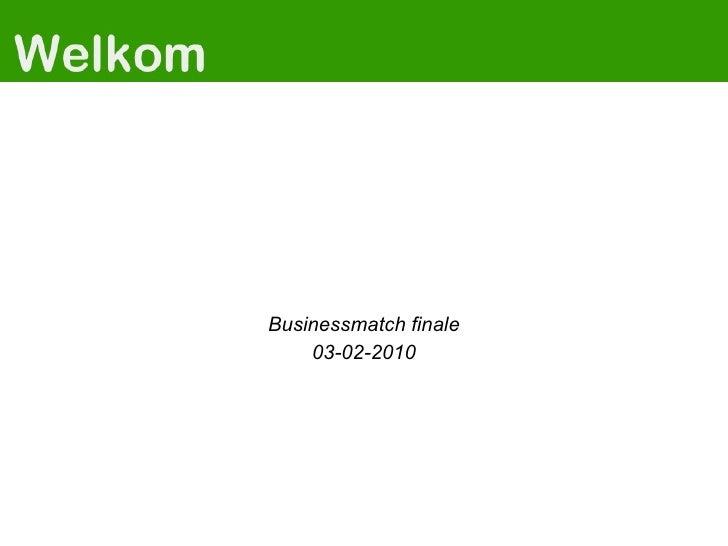 Businessmatch finale 03-02-2010
