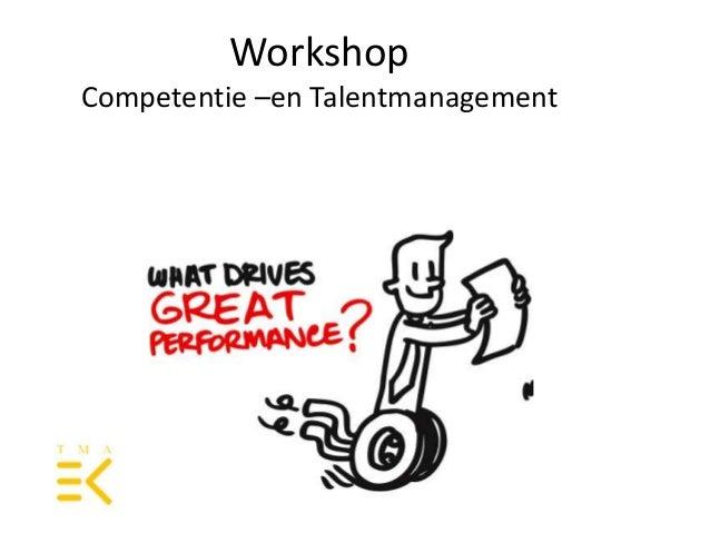 WorkshopCompetentie –en Talentmanagement