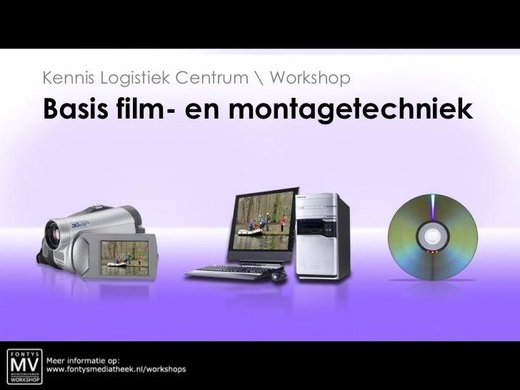 Workshop Basis Film- en Montagetechniek
