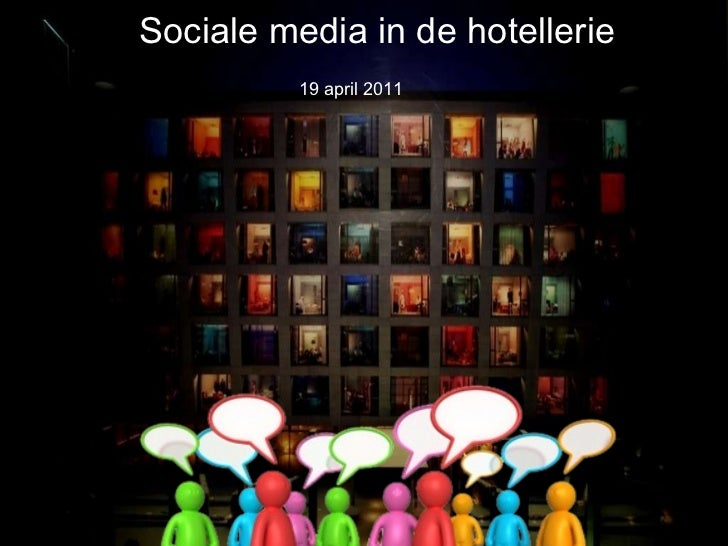 Sociale media in de hotellerie 19 april 2011