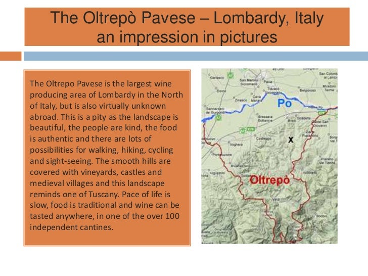 The Oltrepò Pavese – Lombardy, Italy          an impression in picturesThe Oltrepo Pavese is the largest wineproducing are...