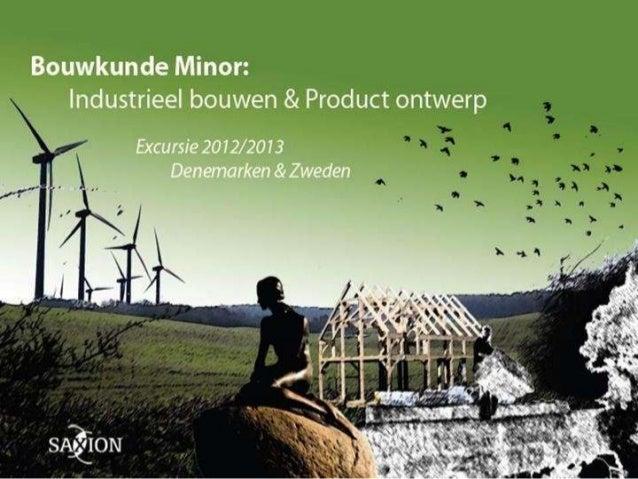 Presentatie Minor Industrieel Bouwen en Produktontwerp