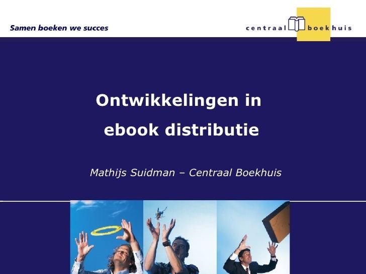 Presentatie digitale distributie ontwikkelingen bij CB