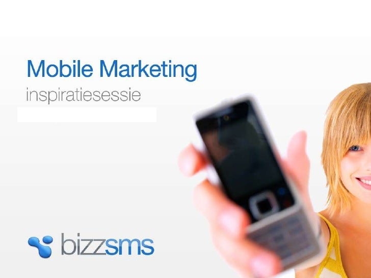 Mobile marketing inspiratiesessie<br />1<br />