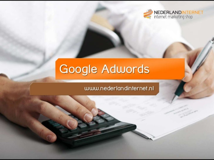 Google Adwords   www.nederlandinternet.nl