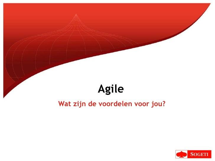 Agile: wat zijn de voordelen voor jou?