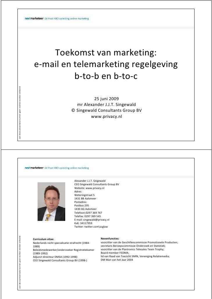 Toekomstvanmarketing:                                                            e‐mailentelemarketingregelgeving    ...