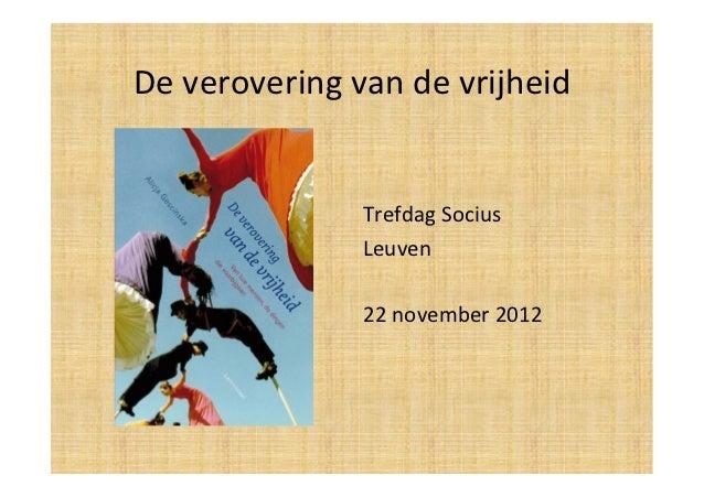 De verovering van de vrijheid                        Trefdag Socius                         Leuven      ...