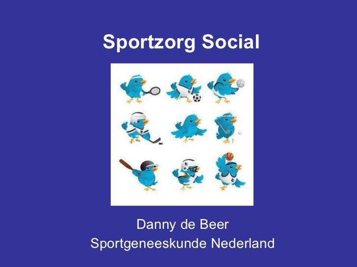Sportzorg Social Danny de Beer Sportgeneeskunde Nederland