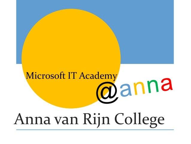 Anna van Rijn College Microsoft IT Academy