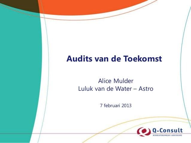 Presentatie Audits van de Toekomst voor Auditnetwerk