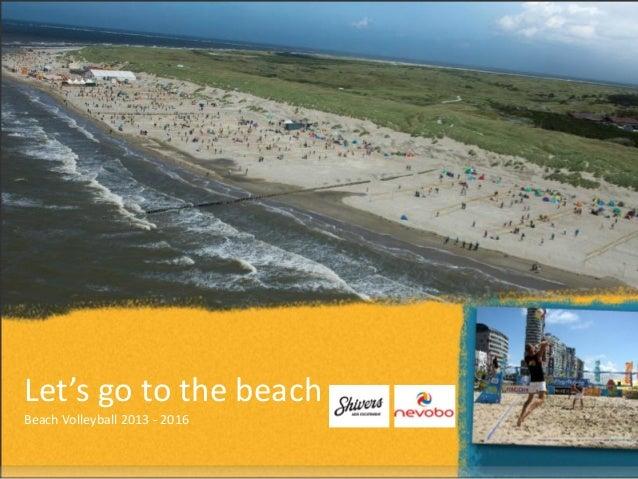 Presentatie Beach Volleyball Overal Zand 2013-2016