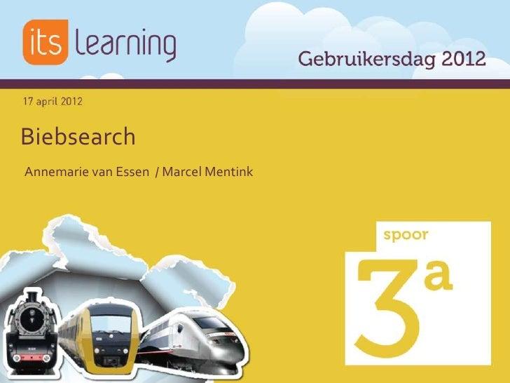 Biebsearch in de App Library - Annemarie van Essen en Marcel Mentink (Biebsearch) itslearning Gebruikersdag 2012