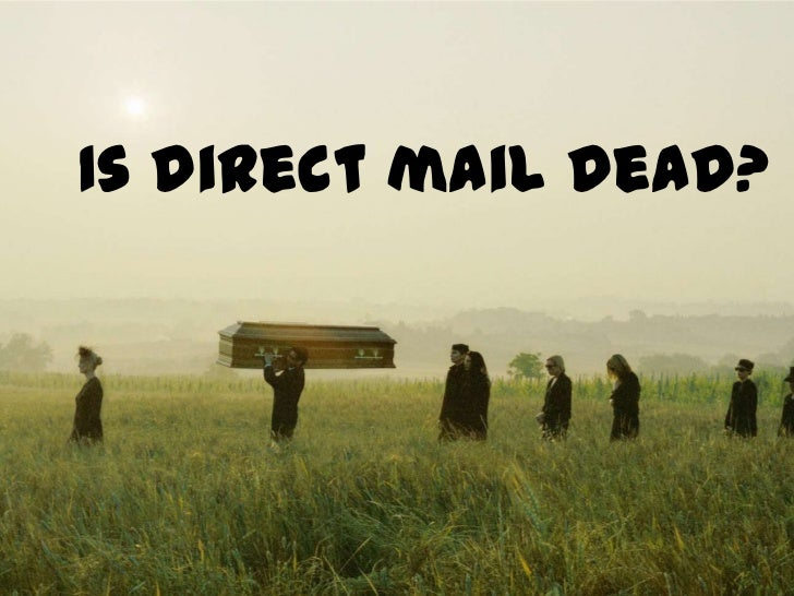 Direct mail is dead