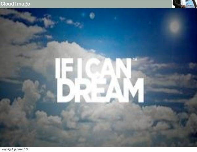 Cloud Imagovrijdag 4 januari 13
