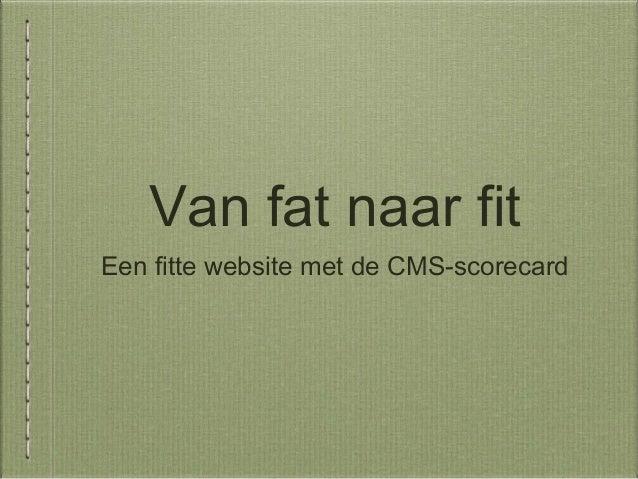 Presentatie cms scorecard fat naar fit - Seminar Overheid Online