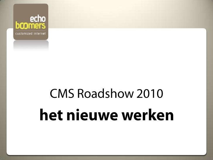 Presentatie CMS Roadshow EchoBoomers 2010