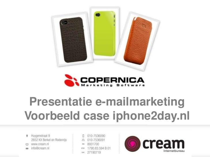 Presentatie e-mailmarketingVoorbeeld case iphone2day.nl
