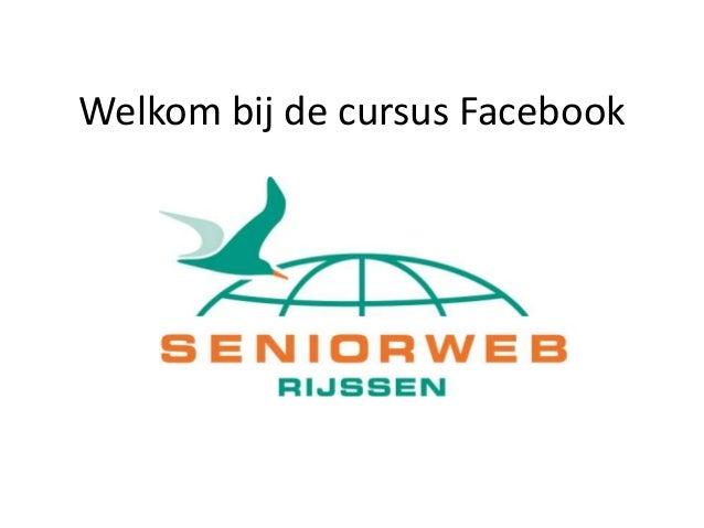 Welkom bij de cursus Facebook