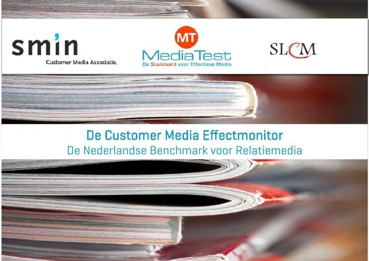 De Customer Media Effectmonitor De Nederlandse Benchmark voor Relatiemedia