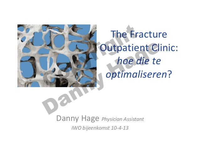The Fracture Outpatient Clinic: hoe die te optimaliseren?