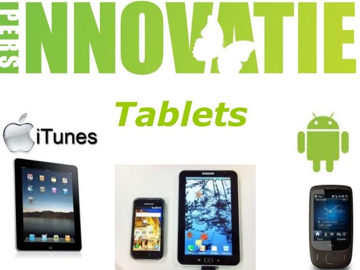 Presentatie Tablets door David Huijzer