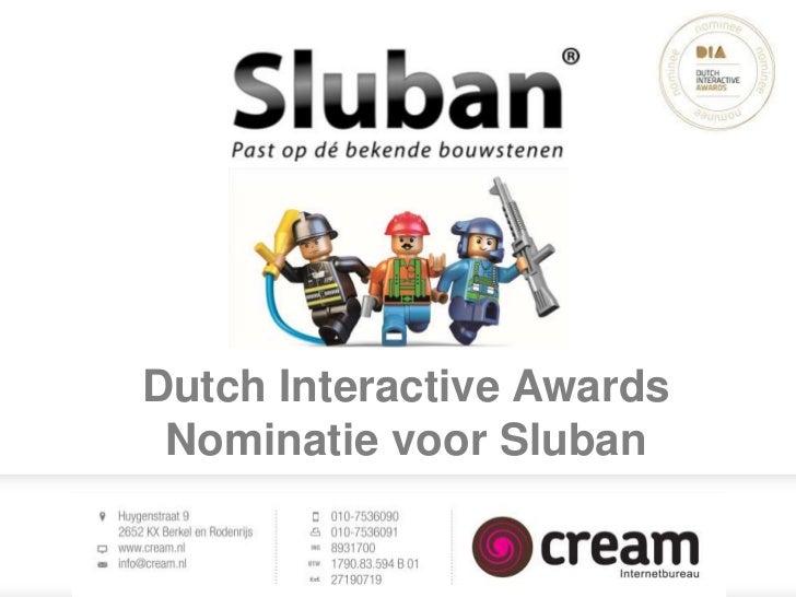 Presentatie over de Sluban website - Dutch Interactive Award Nominatie 2012