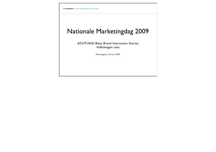Presentatie Dick Buschman  NextMarketeer LECTRIC Nationale marketingdag 2009