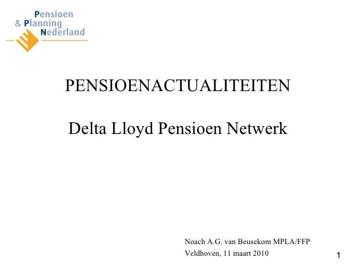Presentatie dl pensioen netwerk 02032010 deel i