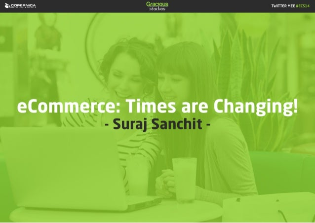 eCommerce: Times are changing