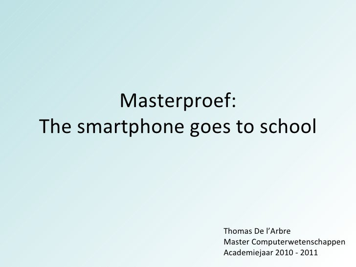 The smartphone goes to school - Master thesis presentation dec 2010