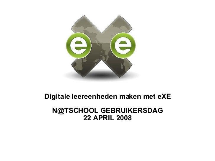 Presentatie Exe Natschool Gebruikersdag 2008