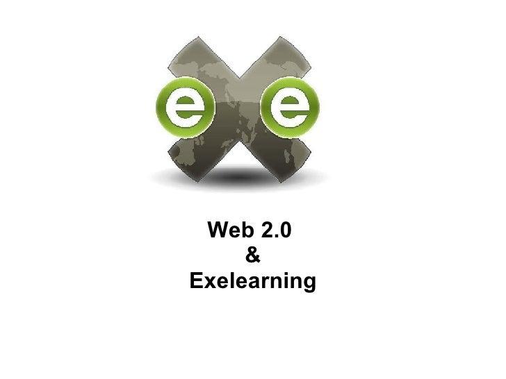 Web 2.0  & Exelearning