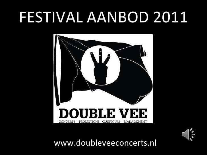 Festivalaanbod Double Vee 2011